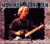"""Maximum """"Pearl Jam"""": The Unauthorised Biography of """"Pearl Jam"""" - Maximum Series (CD-Audio)"""