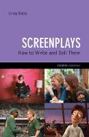 Screenplays: How to Write and Sell Them (Paperback)