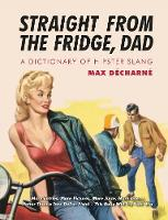 Straight From The Fridge Dad: New Edition (Paperback)
