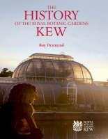 History of the Royal Botanic Gardens Kew, The
