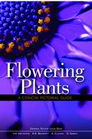 Flowering Plants A Concise Pictorial Guide (Hardback)