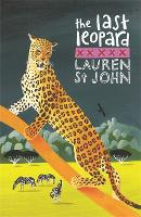 The White Giraffe Series: The Last Leopard: Book 3 - The White Giraffe Series (Paperback)