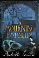 The Mourning Emporium (Hardback)