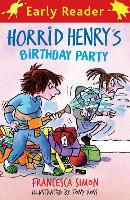 Horrid Henry Early Reader: Horrid Henry's Birthday Party