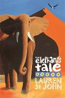 The White Giraffe Series: The Elephant's Tale: Book 4 - The White Giraffe Series (Paperback)