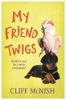 My Friend Twigs (Paperback)