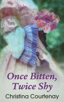 Once Bitten, Twice Shy (Paperback)