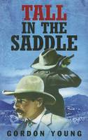 Tall In The Saddle (Paperback)