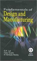 Fundamentals of Design and Manufacturing (Hardback)