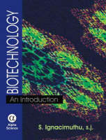 Biotechnology: An Introduction (Hardback)