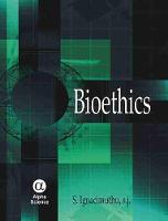 Bioethics (Hardback)