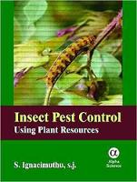 Insect Pest Control: Using Plant Resources (Hardback)
