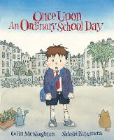 Once Upon an Ordinary School Day (Paperback)