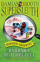Damian Drooth, Supersleuth: Serious Graffiti - Damian Drooth (Paperback)