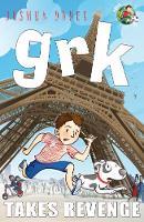 Grk Takes Revenge - A Grk Book (Paperback)