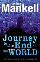 The Journey to the End of the World - Joel Gustafsson Stories 4 (Paperback)