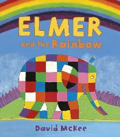 Elmer and the Rainbow - Elmer Picture Books (Paperback)