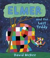 Elmer and the Lost Teddy - Elmer Picture Books (Paperback)