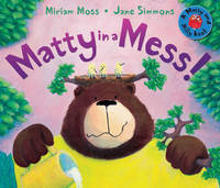 Matty in a Mess! - Matty and Milly (Paperback)
