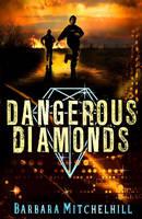 Dangerous Diamonds (Paperback)