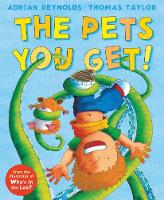 The Pets You Get! (Paperback)