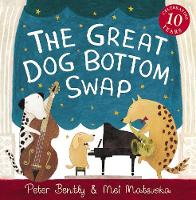 The Great Dog Bottom Swap: 10th Anniversary Edition (Paperback)