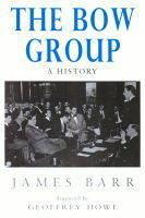 The Bow Group: A History (Hardback)