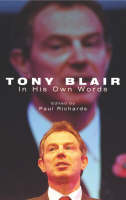 Tony Blair: In His Own Words (Paperback)
