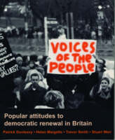 Voices of the People: Popular Attitudes to Democratic renewal in Britain (Paperback)