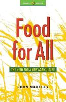 Food for All: The Need for a New Agriculture - Global Issues (Paperback)