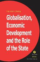 Globalisation, Economic Development & the Role of the State (Paperback)