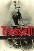 Tressell: The Real Story of 'The Ragged Trousered Philanthropists' (Paperback)