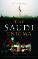 The Saudi Enigma: A History (Hardback)