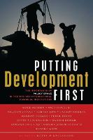 Putting Development First: The Importance of Policy Space in the WTO and International Financial Institutions (Hardback)