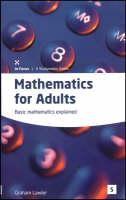 Maths for Adults: Basic Mathematics Explained (Paperback)