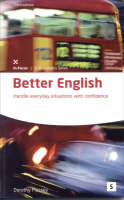 Better English: Handle Everyday Situations with Confidence (Paperback)