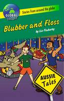 Blubber and Floss - Aussie Tales (Paperback)