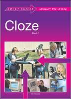 Adult Cloze: Bk. 3 - Adult Skills Literacy for Living Bk. 3 (Paperback)