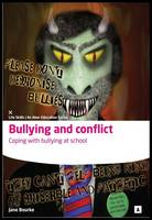 Bullying and Conflict (Paperback)
