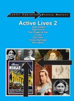 Active Lives Book Two: 2: Five Amazing Lives That Will Captivate Children (Book)