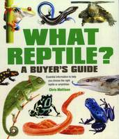 What Reptile? A Buyer's Guide