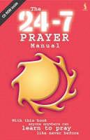 24-7 Prayer Manual (Paperback)