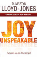 Joy Unspeakable: Power and Renewal in the Holy Spirit (Paperback)
