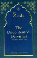 Discontented Dervishes: And Other Persian Tales (Hardback)