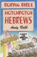 Boring Bible Series 1: Hotchpotch Hebrews (Paperback)