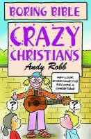Crazy Christians - Boring Bible Series (Paperback)