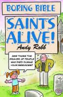Boring Bible Series 2: Saints Alive (Paperback)