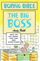The Big Boss - Boring Bible Series (Paperback)