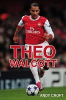 Theo Walcott - gr8reads (Paperback)