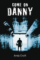 Come on, Danny - gr8reads (Paperback)